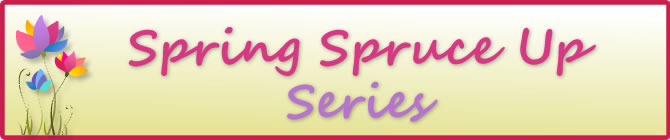 spring-spruce-up-series